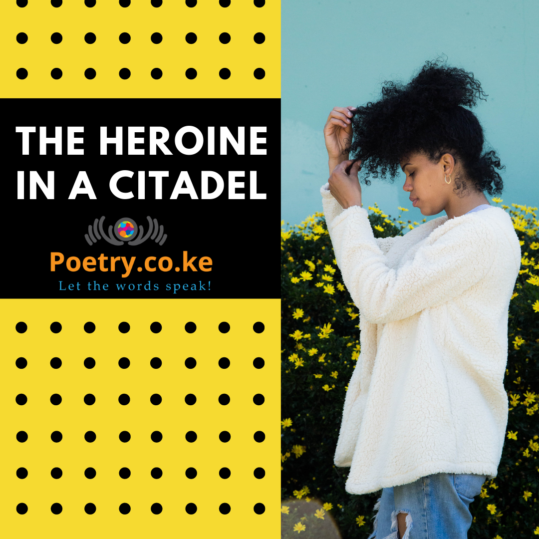 The Heroine in a Citadel